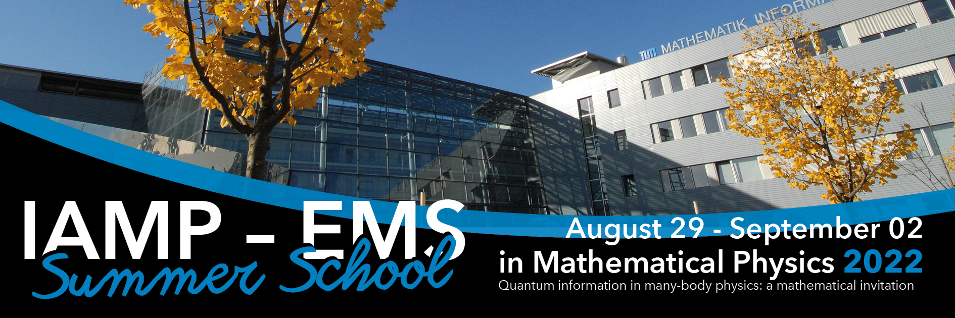 Summerschool in Mathematical Physics 2020